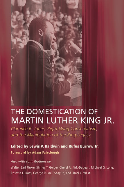 The Domestication of Martin Luther King Jr, Lewis V. Baldwin