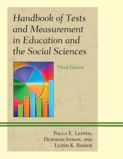 Handbook of Tests and Measurement in Education and the Social Sciences, Deborah Inman, Lloyd K. Bishop, Paula E. Lester
