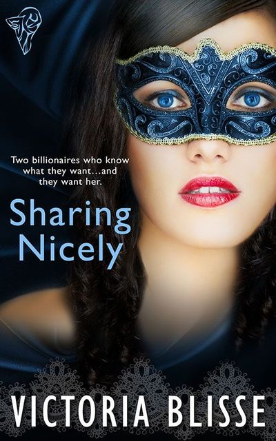 Sharing Nicely, Victoria Blisse