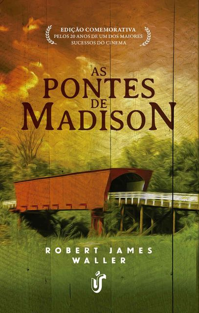 As Pontes de Madison(Oficial), Robert James Waller