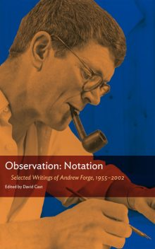 Observation: Notation, Andrew Forge