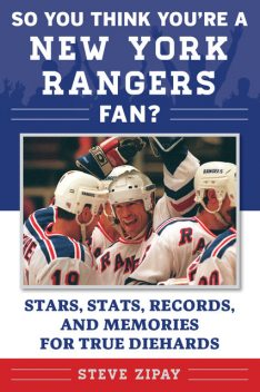 So You Think You're a New York Rangers Fan, Steve Zipay