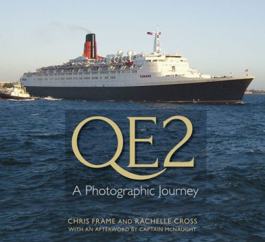 QE2, Chris Frame, Rachelle Cross