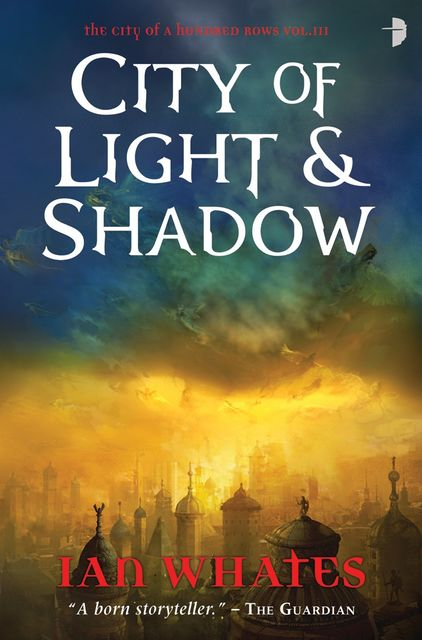 City of Light and Shadows, Ian Whates