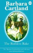 131. The Ruthless Rake, Barbara Cartland