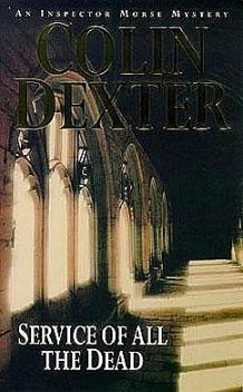 Service of all the dead, Colin Dexter