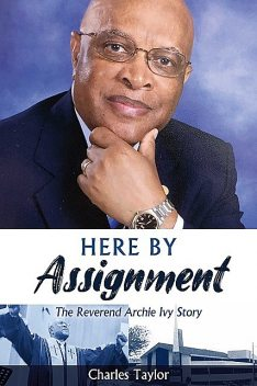 HERE BY ASSIGNMENT, Charles Taylor