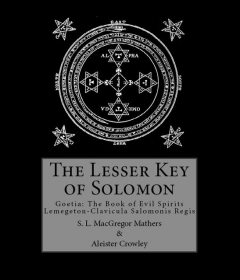 The Lesser Key of Solomon, Aleister Crowley, S.L.Macgregor Mathers