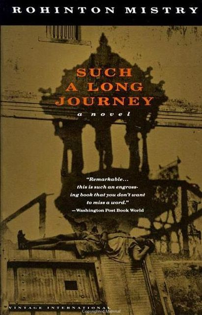 Such A Long Journey, Rohinton Mistry