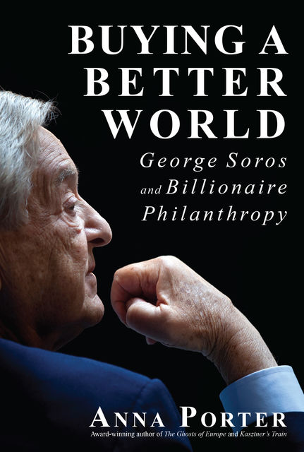 Buying a Better World, Anna Porter