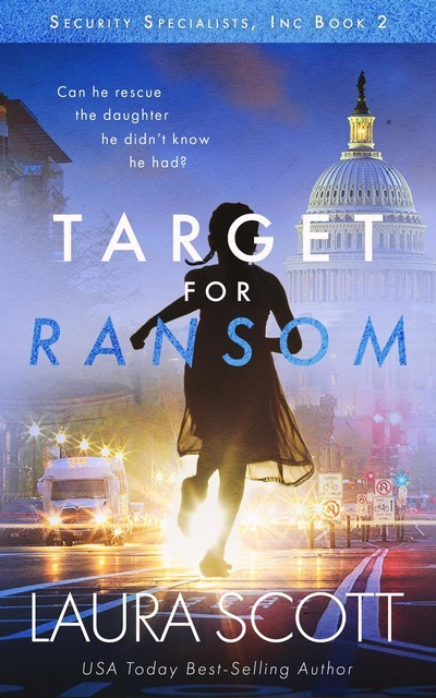 Target For Ransom, Laura Scott
