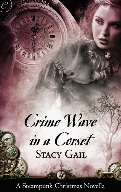 Crime Wave in a Corset, Stacy Gail