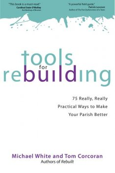 Tools for Rebuilding, Michael White, Tom Corcoran