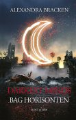Darkest Minds – Bag horisonten, Alexandra Bracken