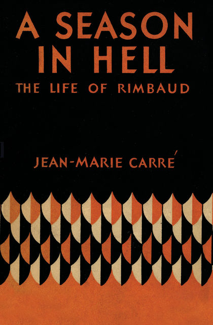 A Season in Hell, Jean-Marie Carré