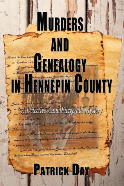Murders and Genealogy in Hennepin County, Patrick Day
