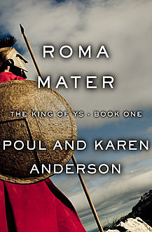 Roma Mater, Poul Anderson, Karen Anderson