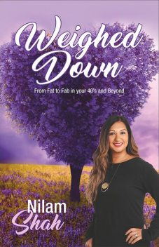 Weighed Down, Nilam Shah