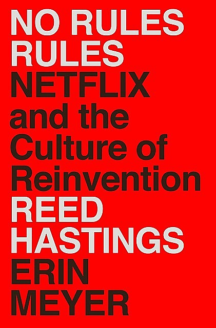 No Rules Rules, Erin Meyer, Reed Hastings