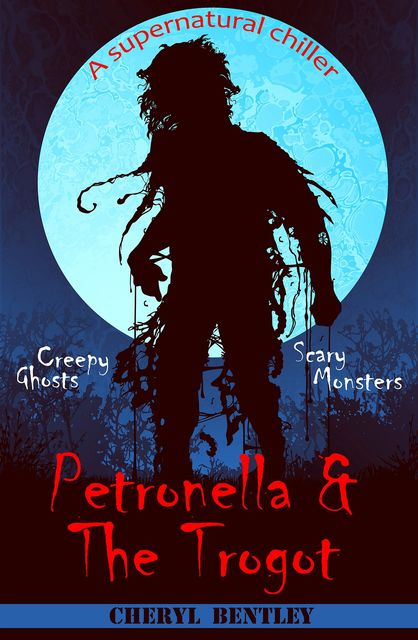 Petronella & The Trogot, Cheryl Bentley