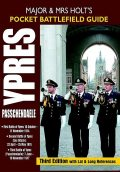 Major and Mrs Holts Pocket Battlefield Guide to Ypres and Passchendaele, Tonie Holt