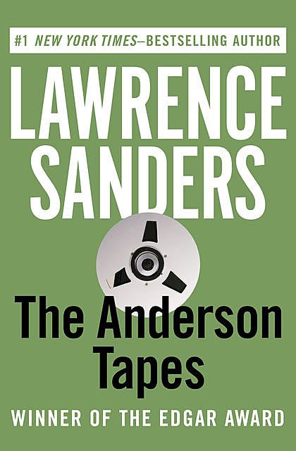 The Anderson Tapes, Lawrence Sanders