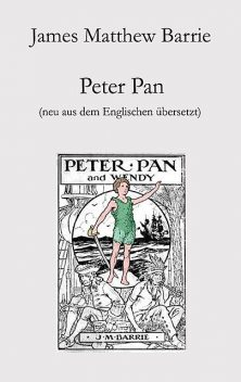 Peter Pan, James Metthew Barrie