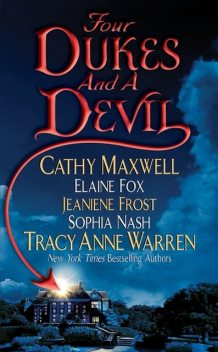 Four Dukes and a Devil, Jeaniene Frost, Cathy Maxwell, Elaine Fox, Sophia Nash, Tracy Anne Warren