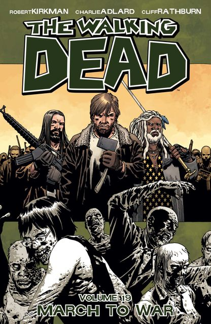 The Walking Dead, Vol. 19, Robert Kirkman