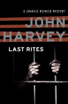 Last Rites, John Harvey