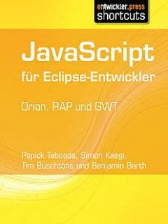 JavaScript für Eclipse-Entwickler, Benjamin Barth, Papick Taboada, Simon Kaegi, Tim Buschtöns