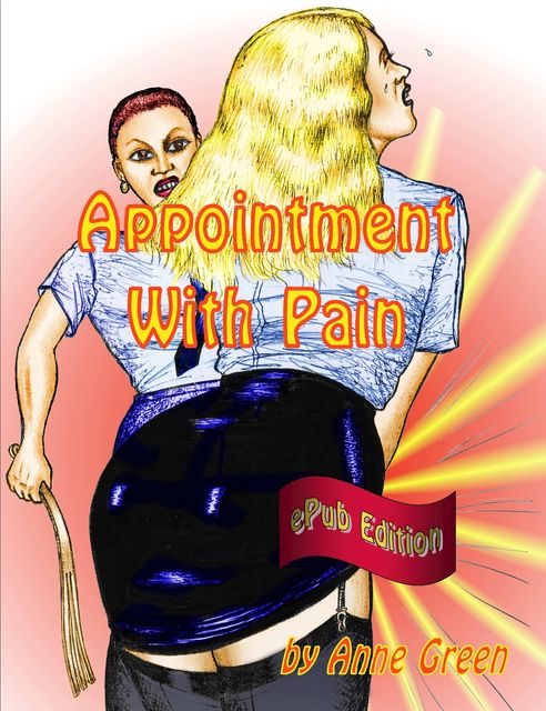 Appointment with Pain, Anne Green