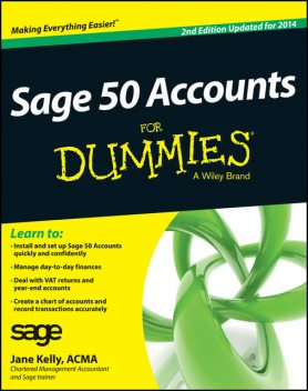 Sage 50 Accounts For Dummies, Jane Kelly