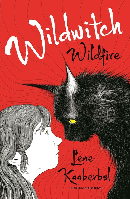 Wildwitch: Wildfire, Lene Kaaberbøl