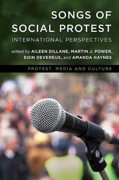 Songs of Social Protest, Martin Power, Aileen Dillane, Amanda Haynes, Eoin Devereux