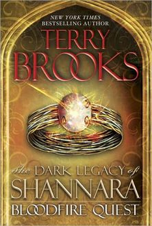 The Dark Legacy of Shannara 02 – Bloodfire Quest, Terry Brooks