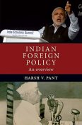 Indian foreign policy, Harsh Pant