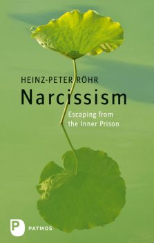 Narcissism, Heinz-Peter Röhr