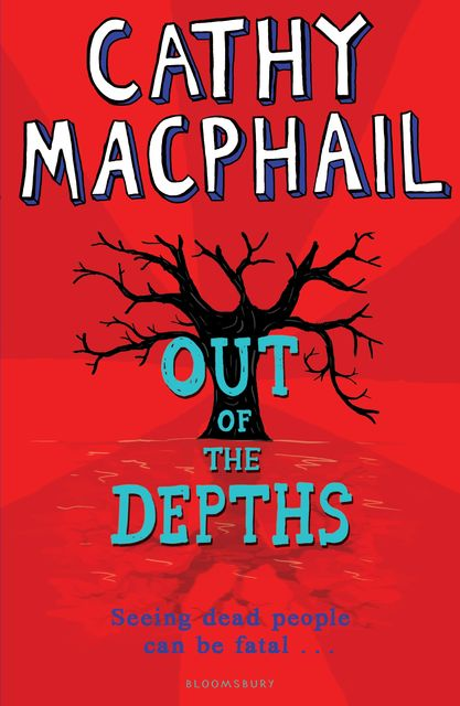 Out of The Depths, Cathy MacPhail