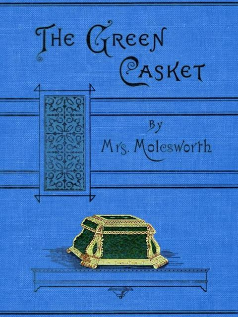 The Green Casket / and other stories,