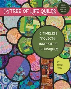Tree of Life Quilts, Trisch Price