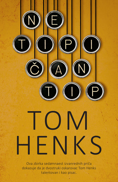 Netipičan tip, Tom Henks