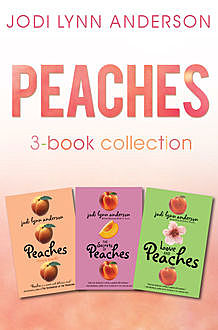 Peaches Complete Collection, Jodi Lynn Anderson