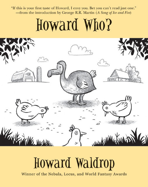 Howard Who, Howard Waldrop