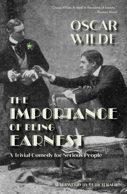 The Importance of Being Earnest (Warbler Classics), Oscar Wilde