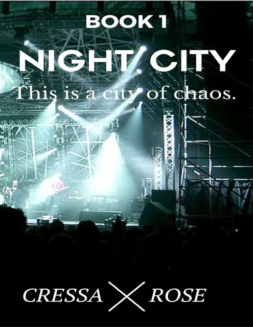 Book 1: Night City, Cressa Rose