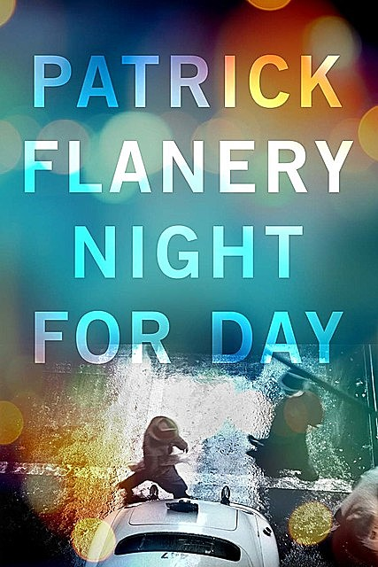 Night for Day, Patrick Flanery