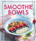 Smoothie Bowls, Christina Wiedemann