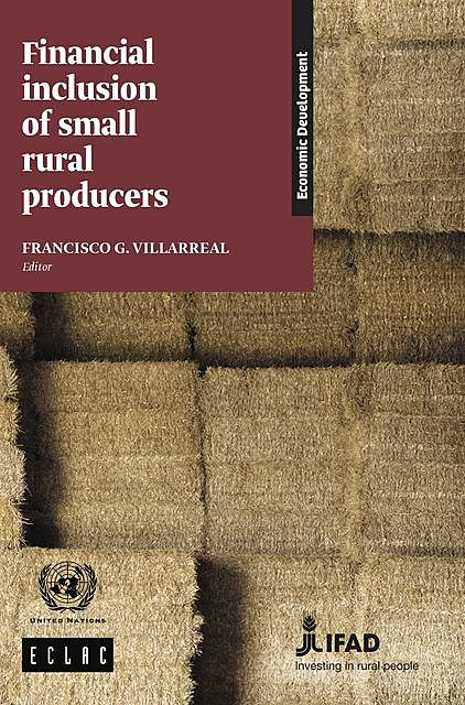 Financial Inclusion of Small Rural Producers, Economic Commission for Latin America, the Caribbean
