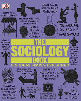The Sociology Book (Big Ideas Simply Explained), DK
